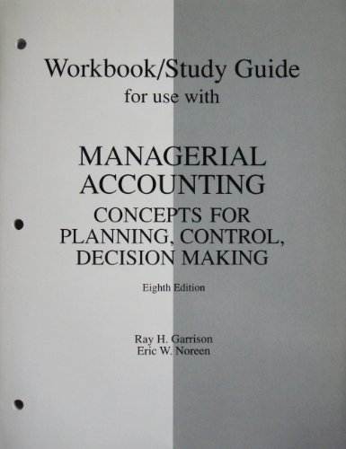9780256235692: Workbook/Study Guide for Use with Managerial Accounting: Concepts for Planning, Control, Decision Making