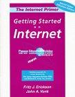 The Internet Primer: Getting Started on the: Erickson, Fritz J.,