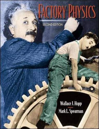 Factory Physics Second Edition: Wallace Hopp, Mark