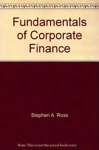 Fundamentals of Corporate Finance: Instructor's Guide: Stephen A. Ross, Randolph W. ...