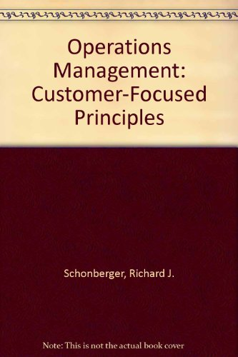 9780256252866: Operations Management: Customer-Focused Principles