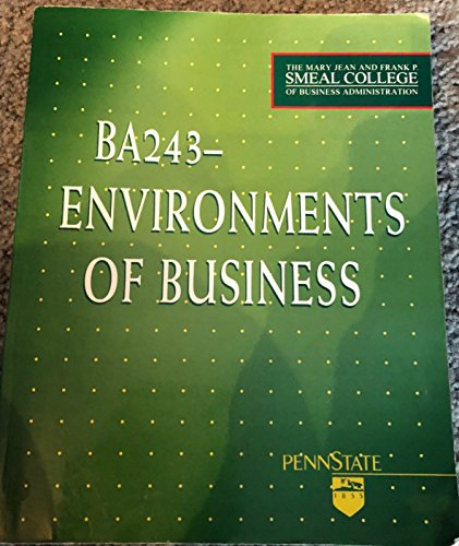 9780256253115: BA 243- ENVIROMENTS OF BUSINESS PENNSYLVANIA STATE UNIVERSITY (THE MARY JEAN AND FRANK P. SEAL COLLEGE OF BUSINESS ADMINISTRATION)