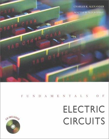 Fundamentals Electric Circuits by Charles Alexander Matthew Sadiku ...