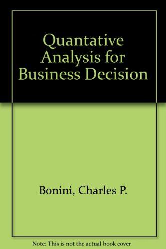 9780256256505: Quantative Analysis for Business Decision