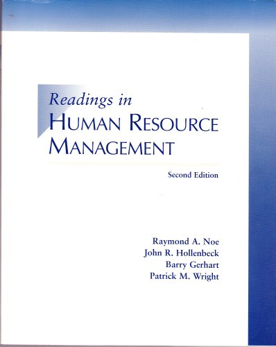 Readings in Human Resource Management: John R. Hollenbeck,