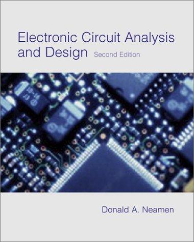 donald neamen electronic circuit analysis design abebookselectronic circuit analysis and design (mcgraw hill series neamen, donald