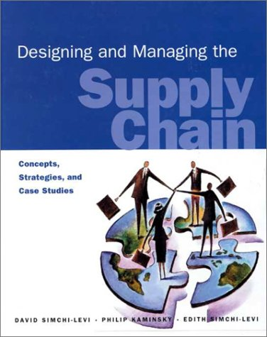 9780256261684: Designing and Managing the Supply Chain: Concepts, Strategies and Case Studies