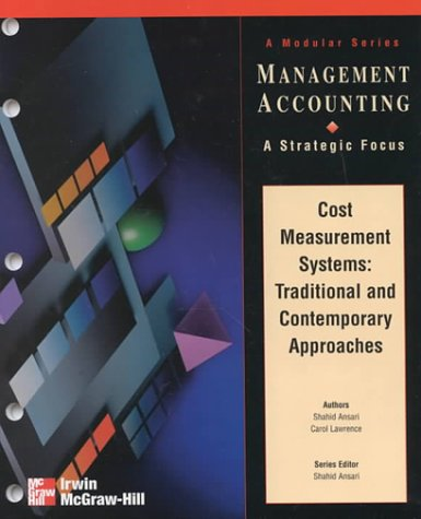 9780256263947: Cost Measurement Systems: Traditional vs. Contemporary Approaches