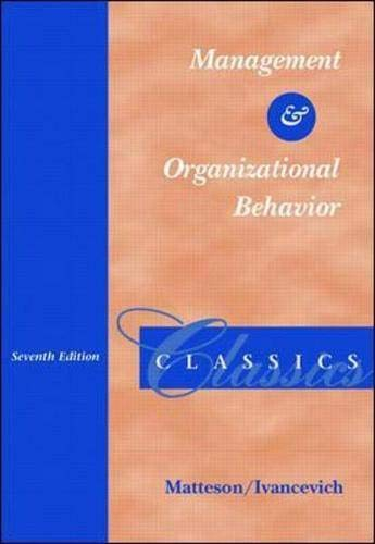 Management and Organizational Behavior Classics: Matteson, Michael T;