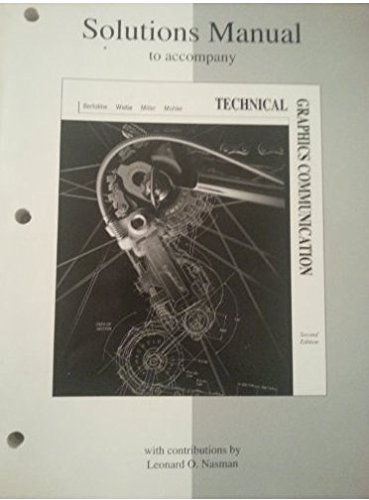 9780256266689: Solutions Manual: Technical Graphics Communication