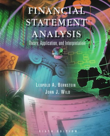 9780256267365: Financial Statement Analysis: Theory, Application and Interpretation (6th Edition)