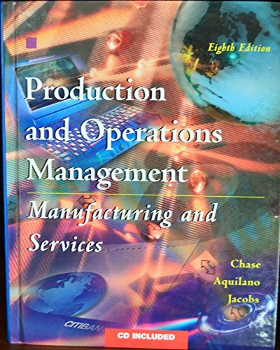 9780256269215: Production and Operations Management: Manufacturing and Services