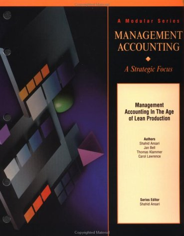 Management Accounting in the Age of Lean: Shahid Ansari, Janice