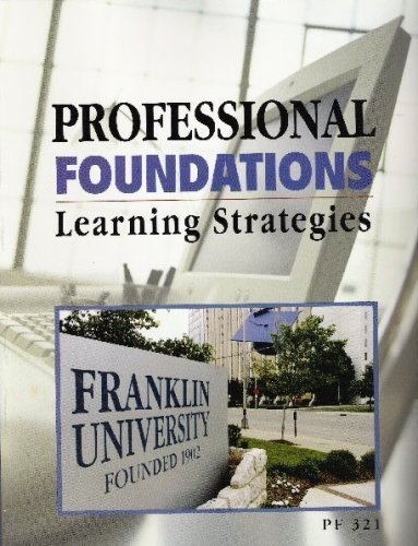 9780256297188: Professional Foundations: Learning Strategies (Franklin University-PF321)