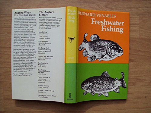 FRESHWATER FISHING. With illustrations by the author. By Bernard Venables.: Venables (Bernard ...