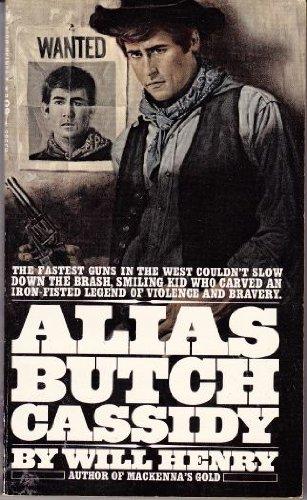 9780257650036: Alias Butch Cassidy