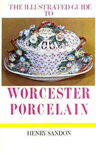 9780257650890: Illustrated Guide to Worcester Porcelain (The Illustrated guides to pottery and porcelain)