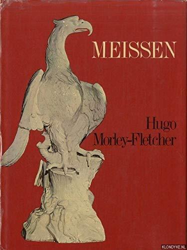 Meissen (Collector's World in Colour): Morley-fletcher, Hugo