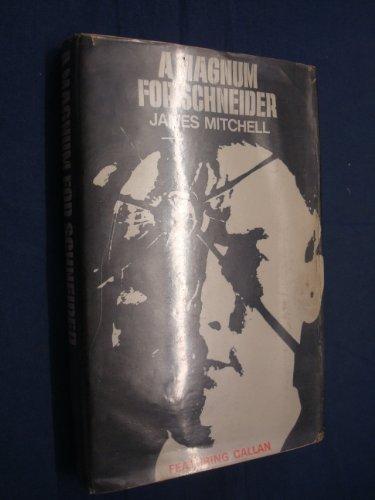 9780257651033: Magnum for Schneider