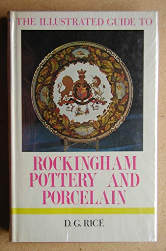 Illustrated Guide to Rockingham Pottery and Porcelain (The illustrated guides to pottery and ...