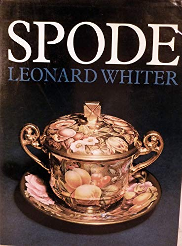 Spode: a history of the family, factory and wares from 1733 to 1833