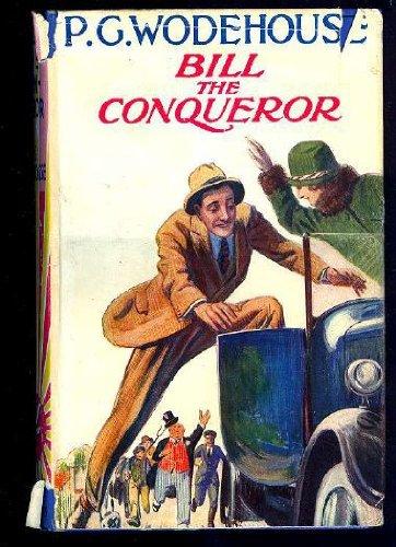 9780257651576: Bill the Conqueror