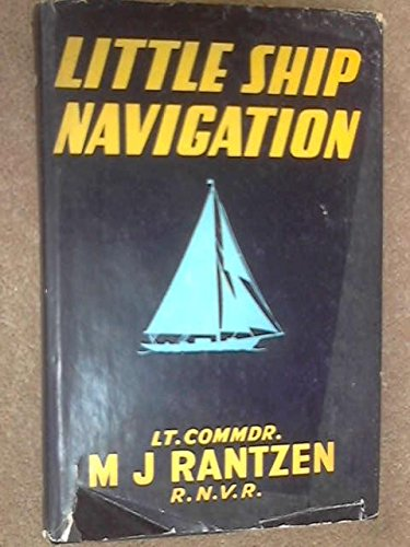 9780257652436: LITTLE SHIP NAVIGATION