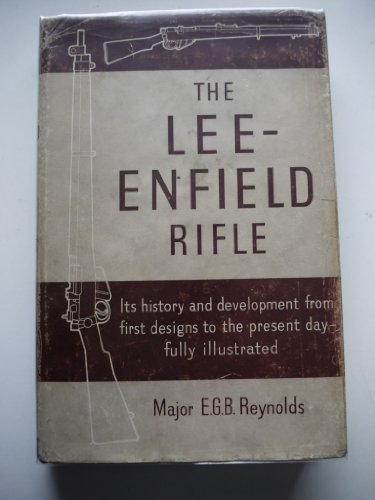 9780257660004: The Lee-Enfield Rifle
