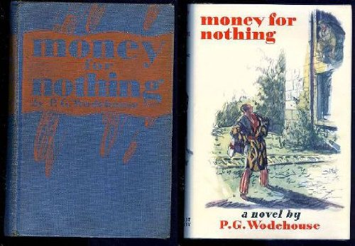 9780257660738: Money for Nothing