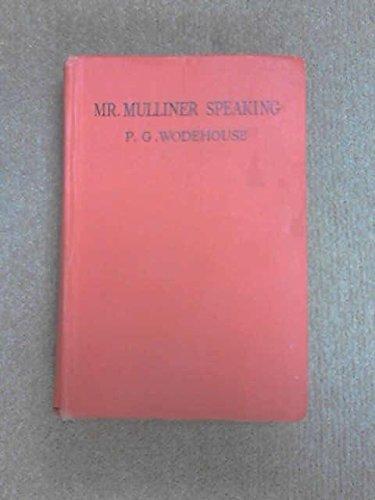 9780257660813: Mr. Mulliner Speaking