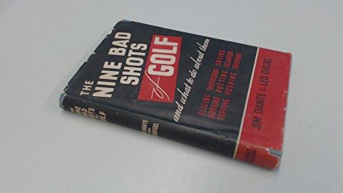 9780257661094: THE NINE BAD SHOTS OF GOLF