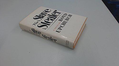 9780257667386: The slave stealer: A novel