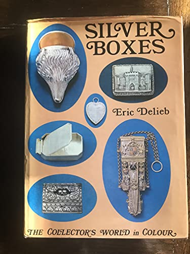 9780257667577: Silver Boxes (Collector's World in Colour)