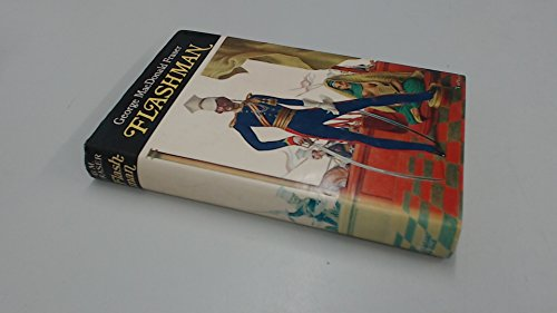 Flashman: From the Flashman Papers, 1839-1842.: George Macdonald Fraser.