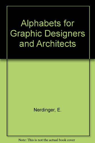 9780258965016: Alphabets for Graphic Designers and Architects