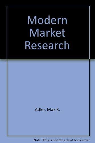 Modern Market Research: Adler, M K