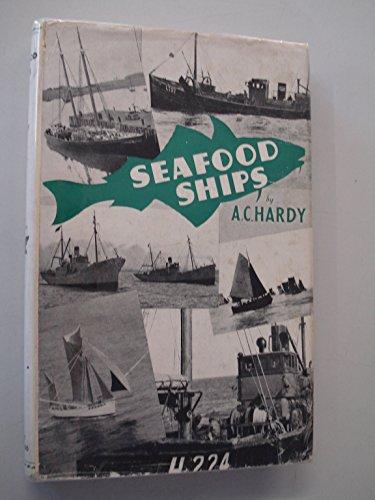 9780258966921: Seafood Ships