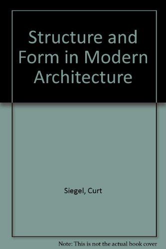 9780258967089: Structure and Form in Modern Architecture