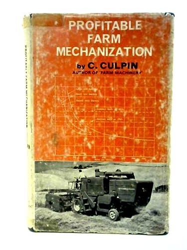 9780258967362: Profitable Farm Mechanization (Agriculture & Horticulture)