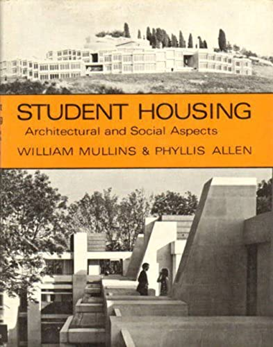 Student Housing: Architectural and Social Aspects