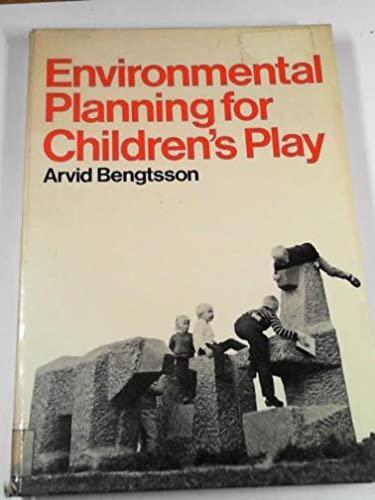 9780258967621: Environmental Planning for Children's Play
