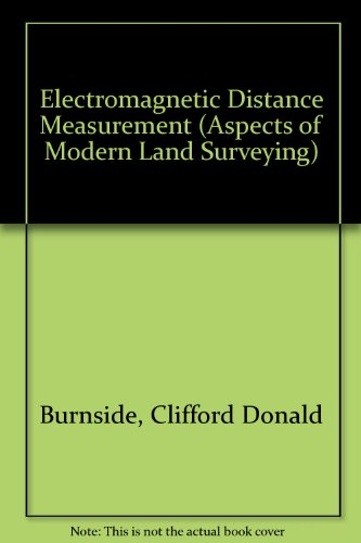 9780258967935: Electromagnetic Distance Measurement (Aspects of Modern Land Surveying)