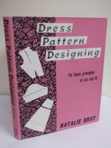 9780258968055: Dress Pattern Designing: The Basic Principles of Cut and Fit