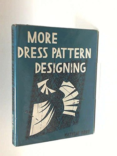 9780258968062: More Dress Pattern Designing