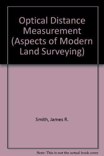 9780258968079: Optical Distance Measurement (Aspects of Modern Land Surveying)