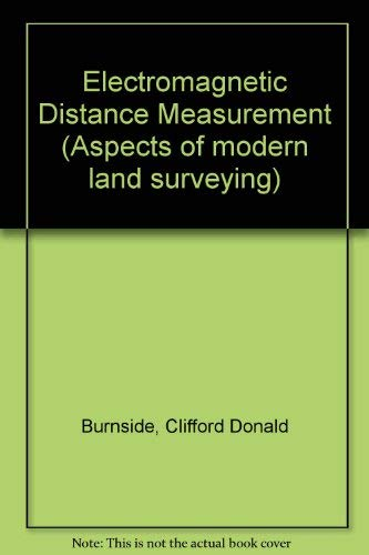 9780258968093: Electromagnetic Distance Measurement (Aspects of Modern Land Surveying)