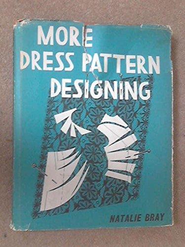 9780258969724: More Dress Pattern Designing