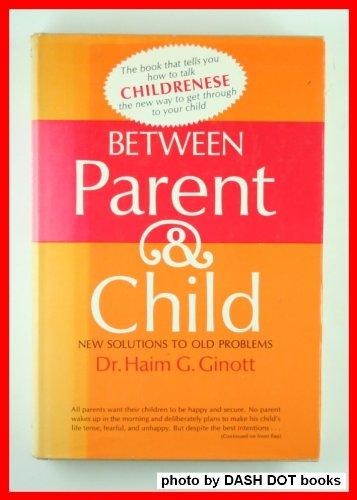 9780258969953: Between Parent and Child