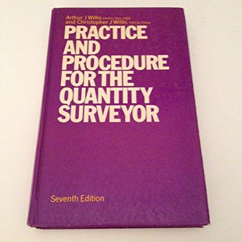 Practice and Procedure for the Quantity Surveyor: Willis, Christopher J.,