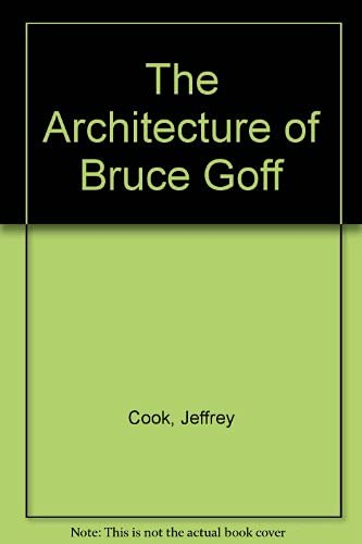 9780258970379: Architecture of Bruce Goff
